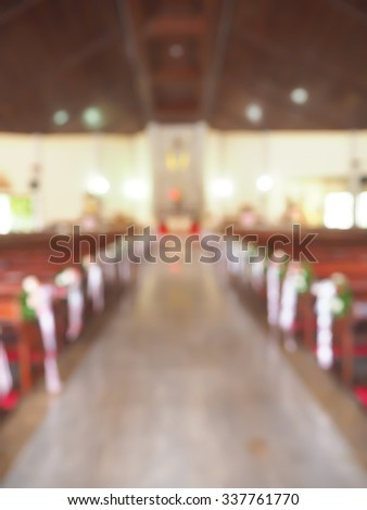 image of blur wedding  in church  background usage. - stock photo