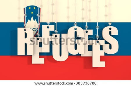 Image relative to migration from africa to european union. Refugees text hanging by barbed wire. Slovenia flag background