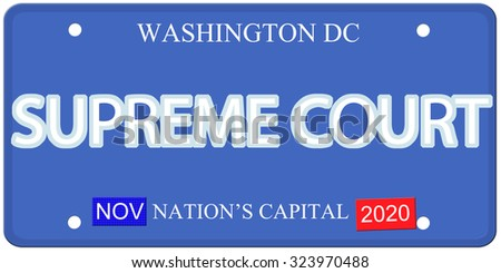 Imitation Washington DC license plate with Supreme Court written on it and Nation's Capital