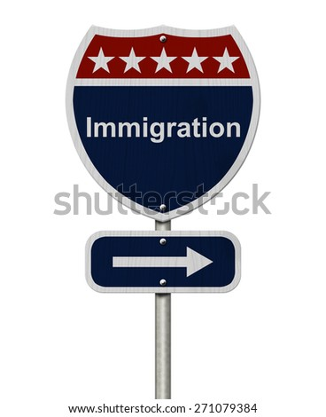 Immigration this way sign, Blue, Red and White highway sign with words Immigration isolated on white - stock photo