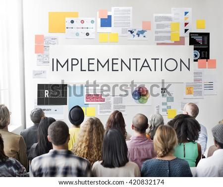 Implementation Accomplish Installing Perform Concept - stock photo
