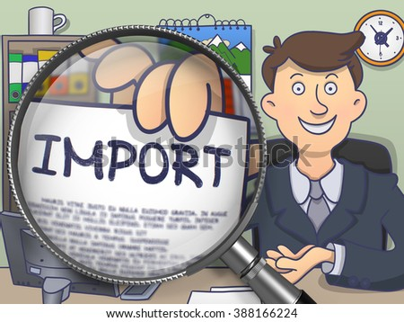 Import. Businessman Showing Text on Paper through Magnifier. Multicolor Doodle Style Illustration. - stock photo
