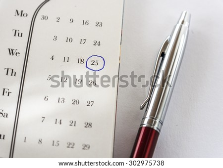 Important Date On Calendar and Pen