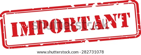 Important grunge rubber red stamp on white background. - stock photo