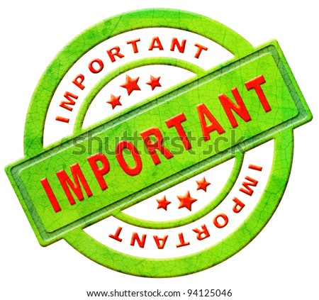 important label highest importance icon attention button red text on green sticker isolated on white