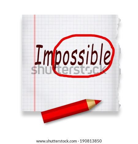 Impossible into possible - stock photo