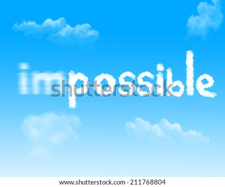 Impossible into Possible cloud icon with design on blue sky background - stock photo
