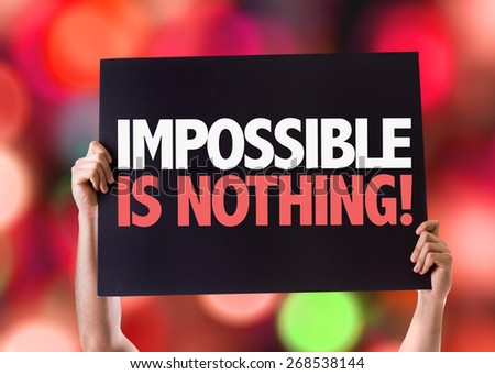 Impossible is Nothing card with bokeh background - stock photo