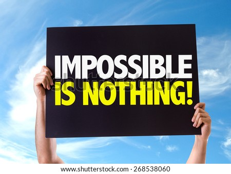 Impossible is Nothing card with sky background - stock photo