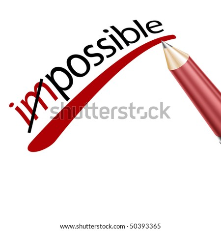 impossible underlined in pencil on a white background
