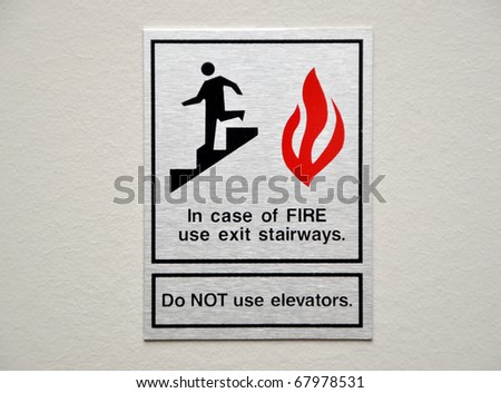 In case of fire, please use stairway - stock photo