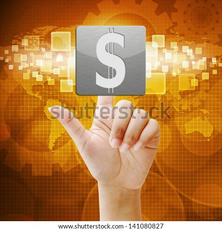 In press dollar sign icon on touch screen interface
