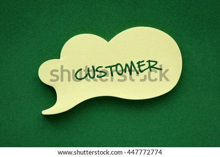 In the speech balloon on a green background Customer writes - stock photo
