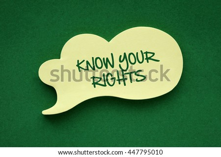 In the speech balloon on a green background Know Your Rights writes - stock photo
