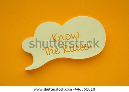 In the speech balloon on a orange background Know The Rules! writes - stock photo