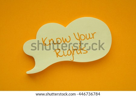 In the speech balloon on a orange background Know Your Rights writes - stock photo