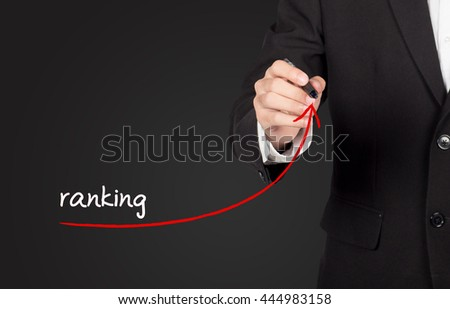 Increase ranking concept. Businessman draw plan to increase ranking of his company or website. - stock photo