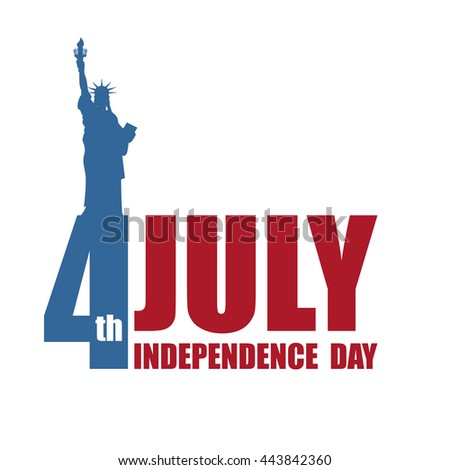 Independence Day of America. Statue of Liberty and lettering and typography. National public holiday in USA. Logo for patriotic celebrations of United States - stock photo