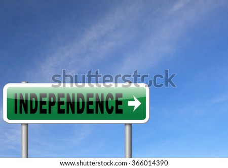 Independence independent life for the elderly disabled or young people, road sign billboard.  - stock photo