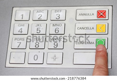 index that confirms the secret code in the keyboard of an italian ATM to withdraw cash