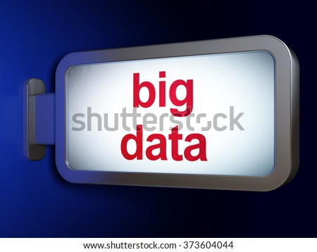 Information concept: Big Data on billboard background - stock photo