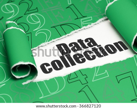 Information concept: black text Data Collection under the piece of  torn paper - stock photo