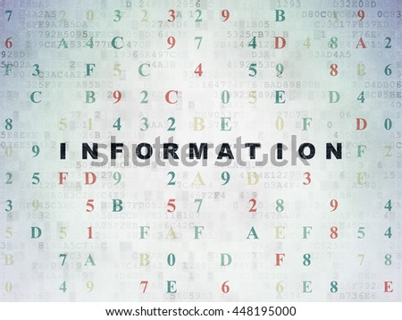 Information concept: Painted black text Information on Digital Data Paper background with Hexadecimal Code - stock photo