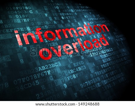 Information concept: pixelated words Information Overload on digital background, 3d render - stock photo