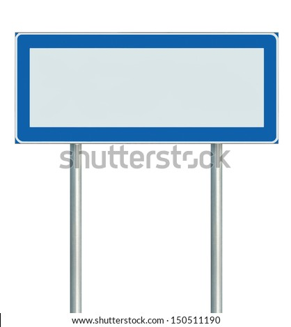 Information Road Sign Isolated, Blank Empty Signpost Copy Space For Icons, Pictograms, Large Roadside Info Signage Pole Post Signboard Pointer In Blue Black White - stock photo
