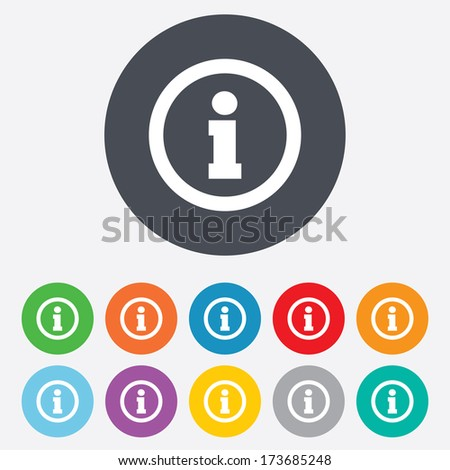 Information sign icon. Info symbol. Round colourful 11 buttons. - stock photo