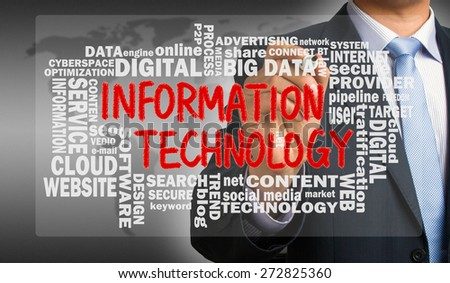 information technology concept with related word cloud handwritten by businessman