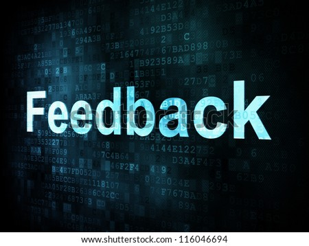 Information technology IT concept: pixelated words Feedback on digital screen, 3d render - stock photo