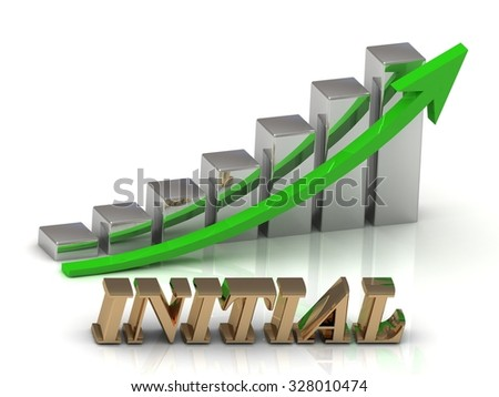 INITIAL- inscription of gold letters and Graphic growth and gold arrows on white background - stock photo