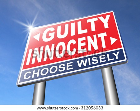innocent or guilty presumption of innocence until proven guilt as charged in a fair trial for crime suspect