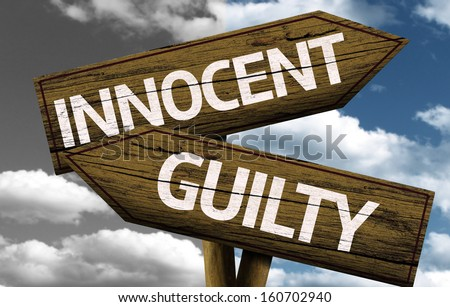 Innocent x Guilty creative sign with clouds as the background - stock photo