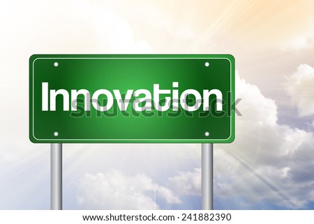 Innovation Green Road Sign, business concept  - stock photo