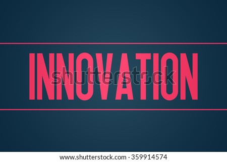 Innovation - Illustration - Text Graphic - Modern Business Design