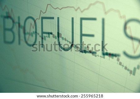"Inscription ""Biofuels"" on PC screen. Stock chart as background. Business concept. - stock photo"