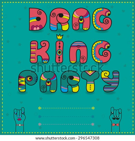 Inscription Drag King Party. Funny pink Letters with bright parts