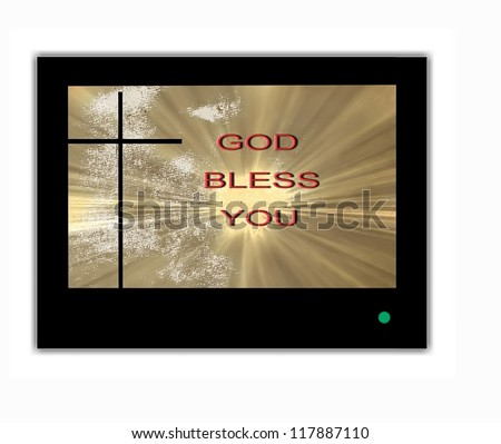 Inscription God blesses you on the TV screen
