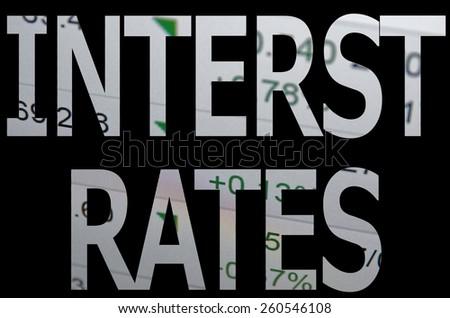 "Inscription ""Interest rates"" on PC screen. Financial markets. Bond Market News. - stock photo"