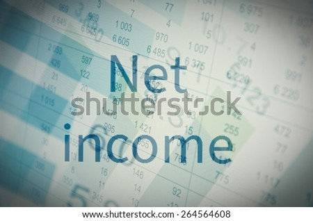 """Inscription """"net income"""". Corporate earning concept. - stock photo"""