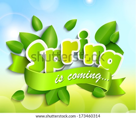 Inscription Spring is coming with a ribbon against the background paper leaves and spring bokeh background. Raster copy. - stock photo