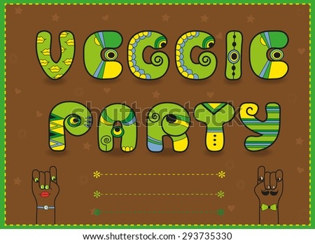 Inscription Veggie Party. Funny green  Letters with bright parts - stock photo