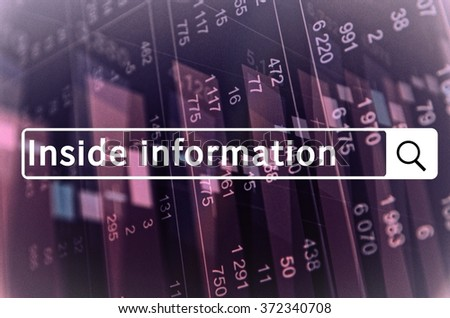 Inside information written in search bar with the financial data visible in the background. - stock photo