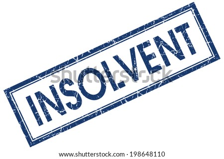 Insolvent blue square grungy stamp isolated on white background - stock photo