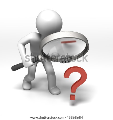 Inspecting the Question (3d character using magnifying glass to examine a question mark)