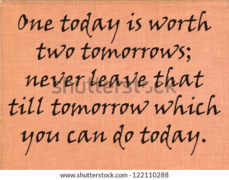 Inspirational motivating quote of unknown source - stock photo