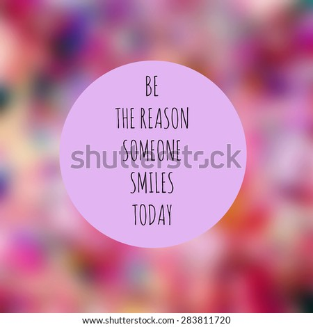 Inspirational Motivational Life Quote by on Blurr Background Design.