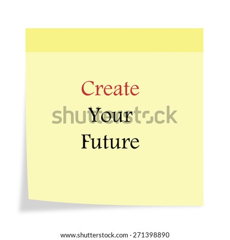Inspirational Motivational Life Quote On Background Design.Create Your  Future.